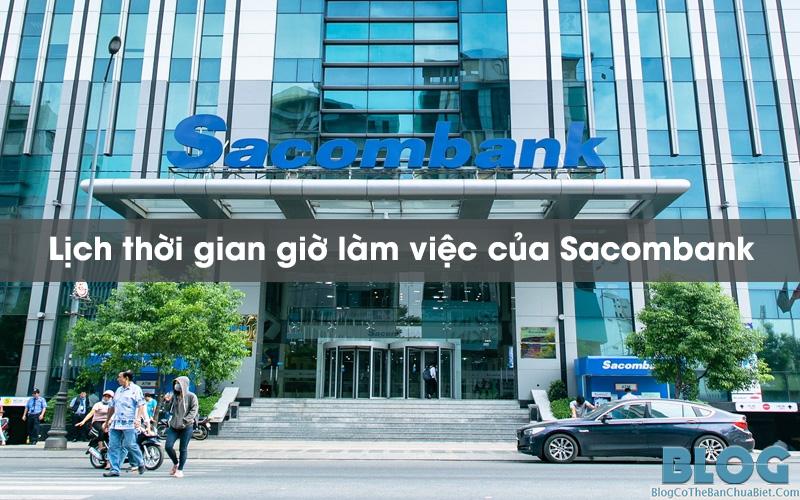 thoi-gian-gio-lam-viec-cua-Sacombank