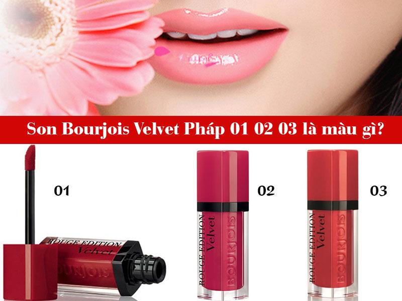 son-Bourjois-Velvet-Pháp-01-02-03-la-mau-gi-gia-bao-nhieu