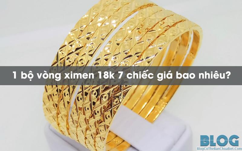 1-bo-vong-ximen-vang-18k-gia-bao-nhieu