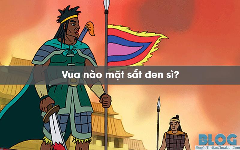 vua-nao-mat-sat-den-si