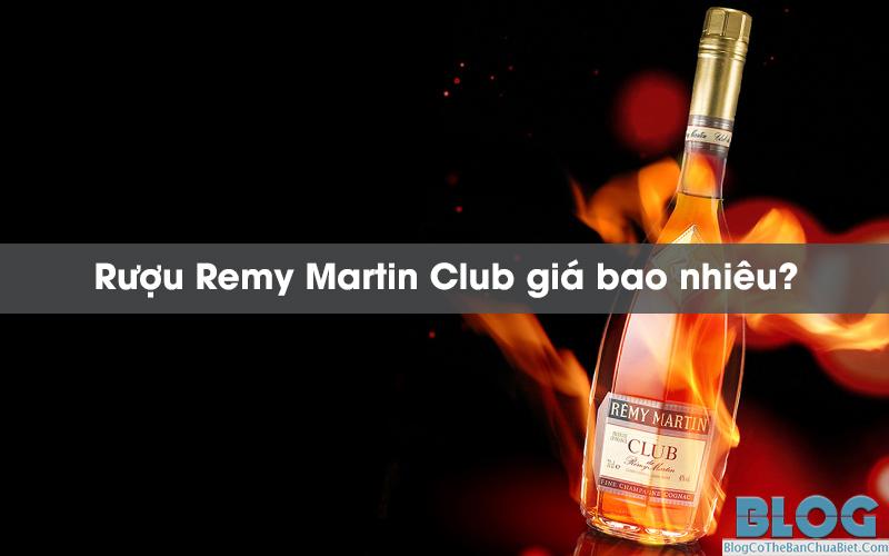 Remy-Martin-Club-gia-bao-nhieu