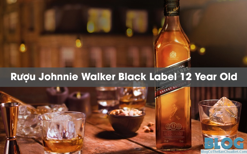 ruou-johnnie-walker-black-label-12-gia-bao-nhieu