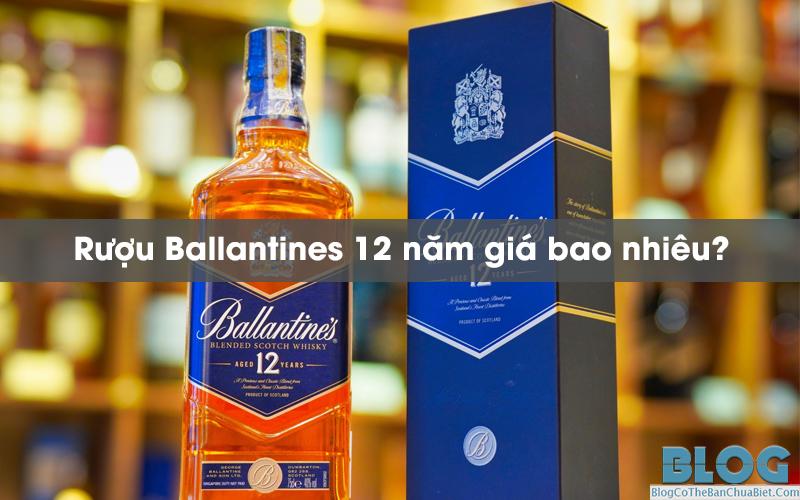 Ballantines-12-gia-bao-nhieu