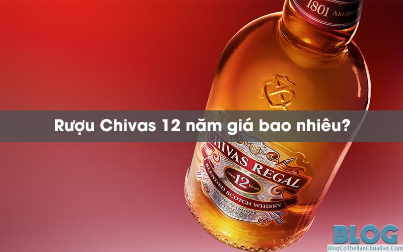 Chivas-12-nam-gia-bao-nhieu