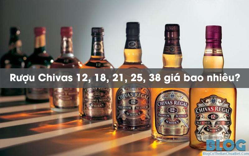 ruou-chivas-12-18-21-25-38-gia-bao-nhieu