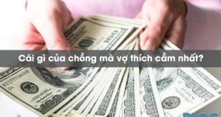 cai-gi-cua-chong-ma-vo-thich-cam-nhat