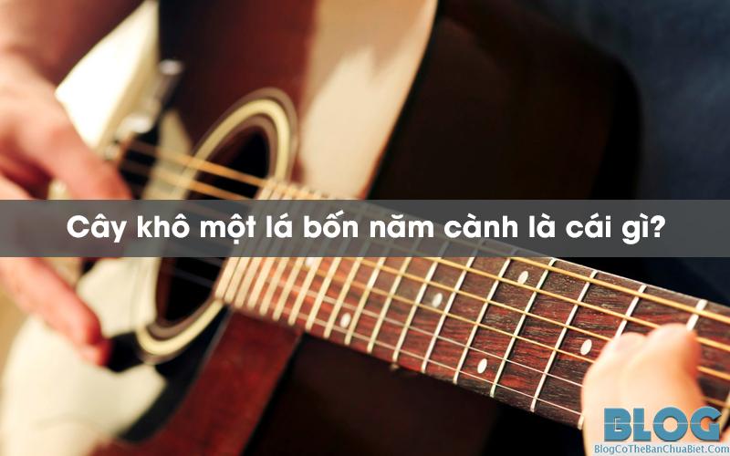 cay-kho-mot-la-bon-nam-canh