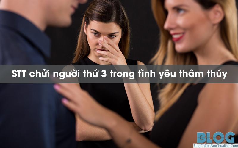 stt-chui-nguoi-thu-3-trong-tinh-yeu