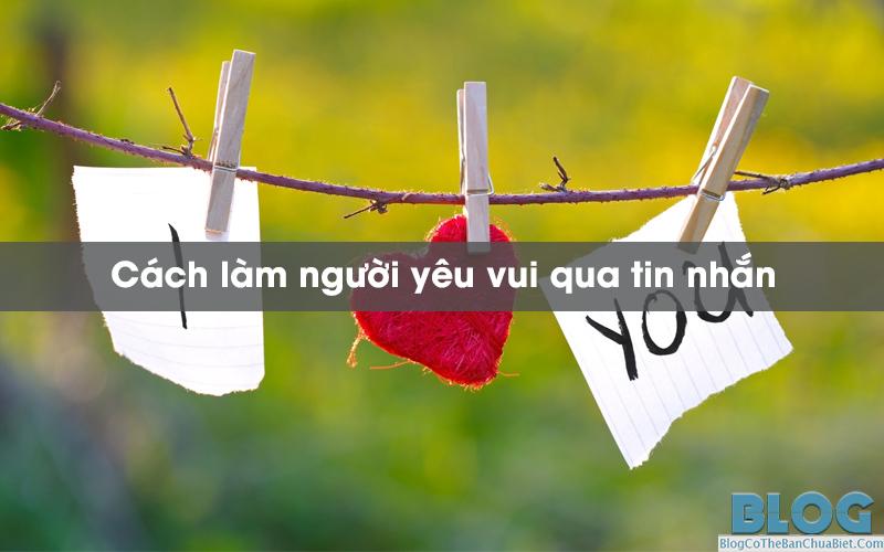 cach-lam-nguoi-yeu-vui-qua-tin-nhan