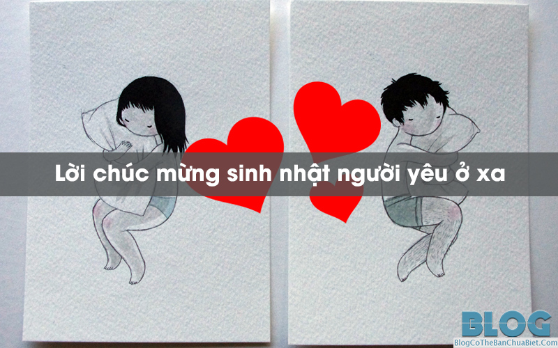 loi-chuc-mung-sinh-nhat-nguoi-yeu-o-xa