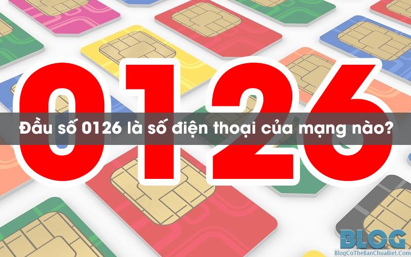 dau-so-0126-la-cua-mang-nao