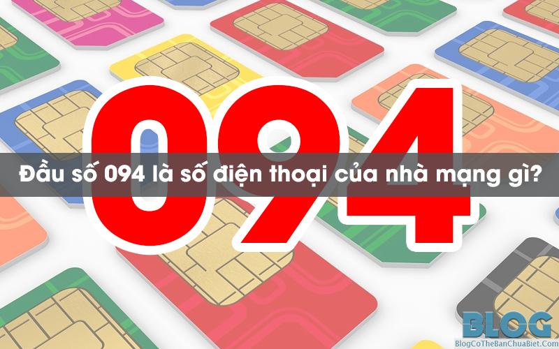 dau-so-094-la-cua-nha-mang-gi