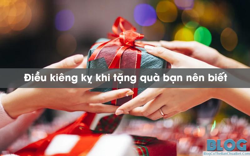 dieu-kieng-ky-khi-tang-qua-ban-nen-biet