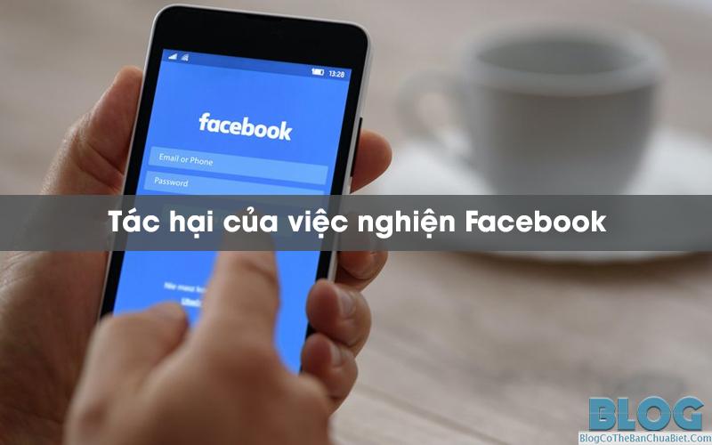 tac-hai-cua-viec-nghien-facebook
