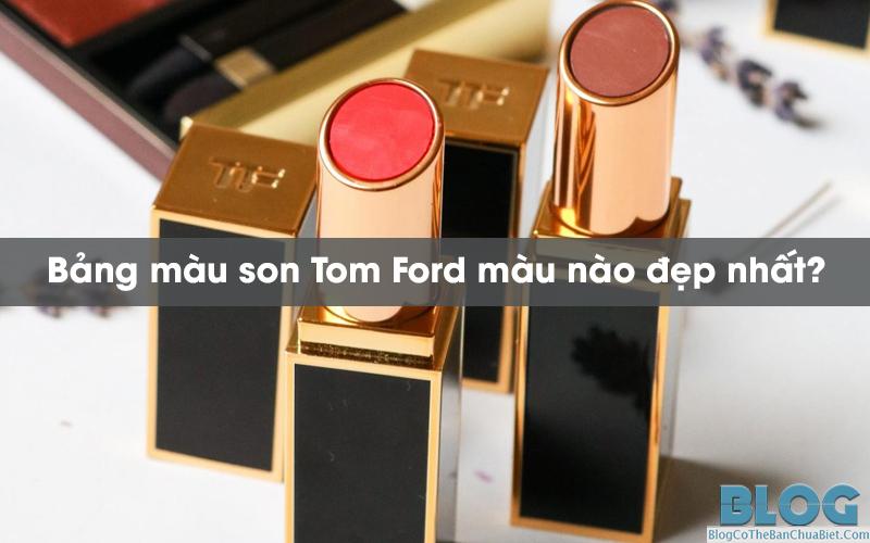 son-tom-ford-mau-nao-dep-nhat