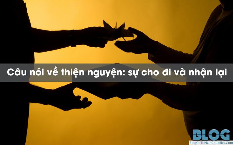 cau-noi-ve-thien-nguyen-su-cho-di-va-nhan-lai