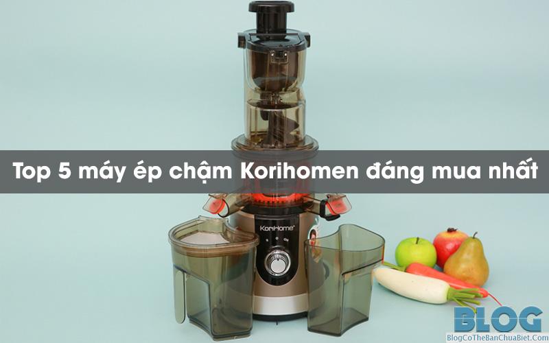 review-may-ep-cham-korihome