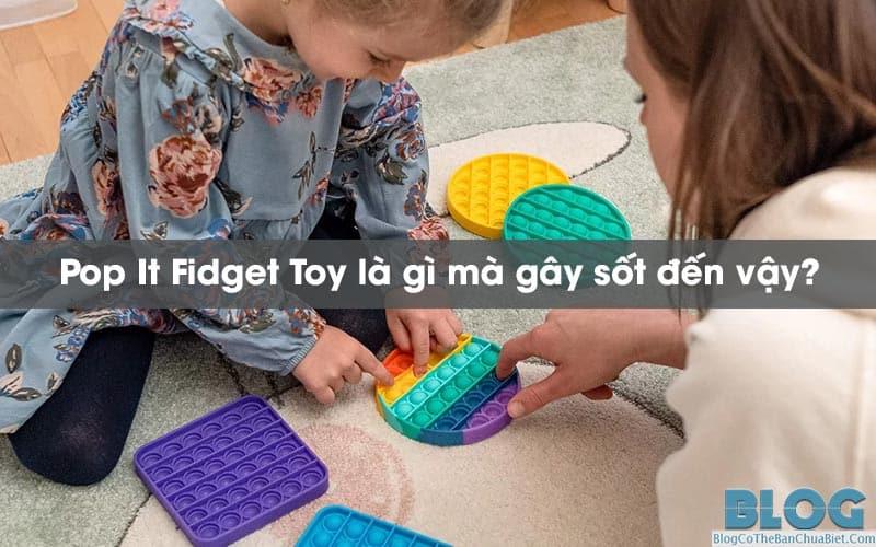 pop-it-fidget-toy-la-gi