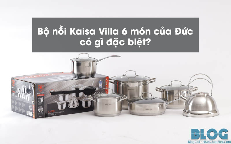 review-bo-noi-duc-6-mon-kaisa-villa