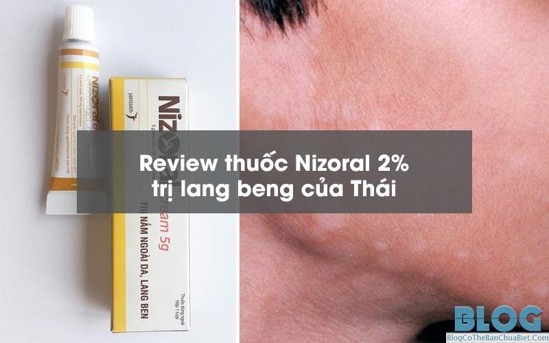 review-thuoc-tri-lang-beng-nizoral-thai